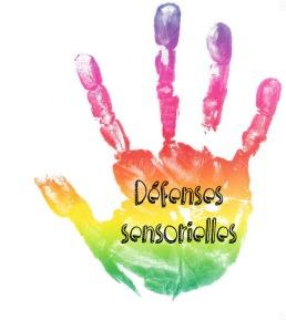 défenses sensorielles2